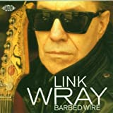 Songtexte von Link Wray - Barbed Wire