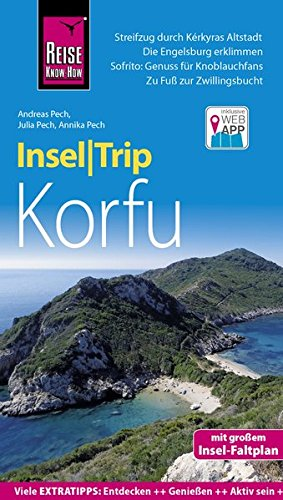 Reise Know-How InselTrip Korfu: Reiseführer mit Insel-Faltplan und kostenloser Web-App