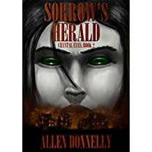 Sorrow's Herald (Crystal Eyes Book 2)