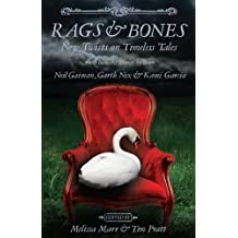 Rags & Bones by Melissa Marr (2013-10-22)