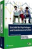 Statistik für Psychologen und Sozialwissenschaftler (Pearson Studium - Psychologie)