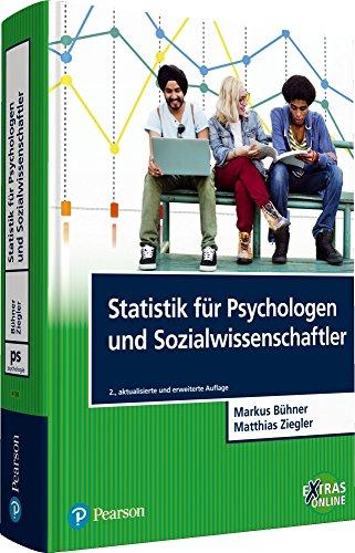 Statistik für Psychologen und Sozialwissenschaftler: Grundlagen und Umsetzung mit SPSS und R (Pearson Studium - Psychologie)