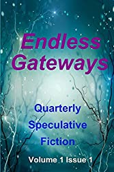 Endless Gateways: Volume 1 Issue 1