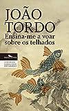 Ensina-me a voar sobre os telhados (Portuguese Edition)