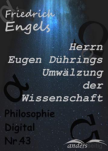 Herrn Eugen Dührings Umwälzung der Wissenschaft: Philosophie ...