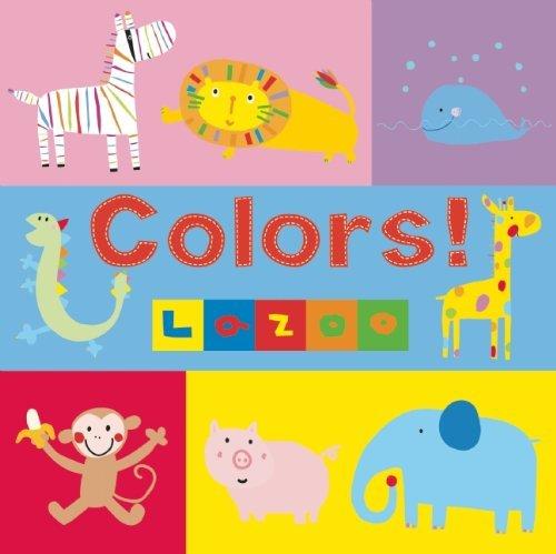 Colors! by La ZOO (2010-11-01)