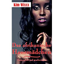 Das afrikanische Hausmädchen: Entjungfert und geschwängert (Kim Wixxx 18)