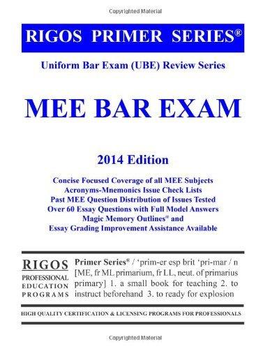 Rigos Primer Series Uniform Bar Exam (UBE) Review Series Multistate Essay Exam (MEE): 2013-14 Edition (Rigos UBE Review Series) by James J. Rigos (2012-12-31)
