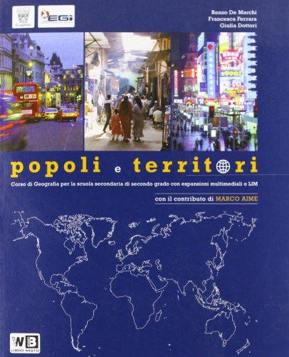 Popoli e territori. Con espansione online. Per le Scuole superiori