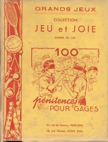 Jeux Innocents avec Gages & Pénitences. Pour s'amuser en Société suivis de Rondes à chanter en dansant.