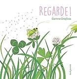 Regarde ! / Corinne Dreyfuss | Dreyfuss, Corinne (1964-....). Auteur. Illustrateur