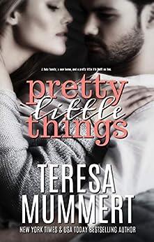 Pretty Little Things by [Mummert, Teresa]