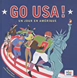 GO USA, UN JOUR EN AMERIQUE