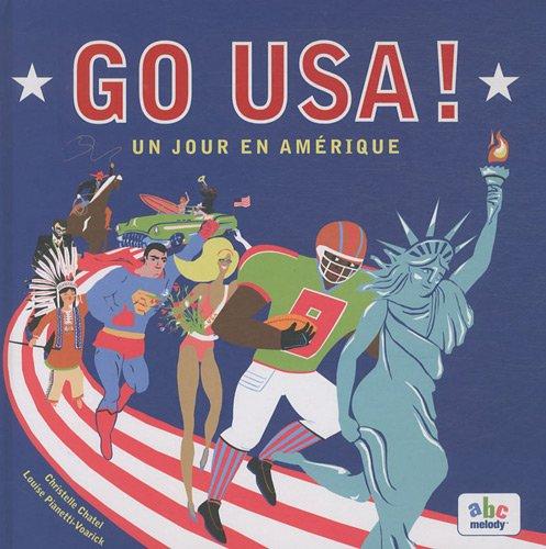 GO USA, UN JOUR EN AMERIQUE par Christelle Chatel
