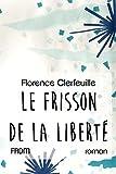 Le Frisson de la liberté (French Edition)
