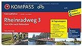 Rheinradweg 3 - Von Köln nach Rotterdam: Fahrradführer mit 10 Tagesetappen, GPX-Daten zum Download und Routenkarten im optimalen Maßstab.: Fietsgids 1:50 000 (KOMPASS-Fahrradführer, Band 6274)
