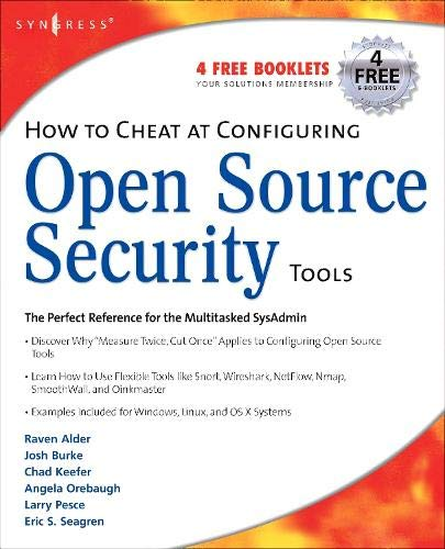 How to Cheat at Configuring Open Source Security Tools -