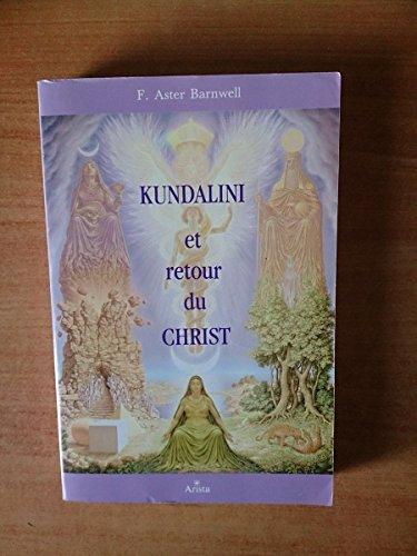 Kundalini et retour du Christ par Eileen Caddy