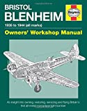 Bristol Blenheim Manual: Blenheim Mk I (Owners' Workshop Manual)