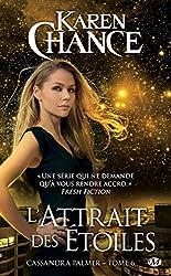 L'Attrait des étoiles: Cassandra Palmer, T6