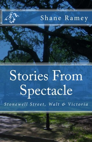 Stories From Spectacle: Stonewell Street, Walt & Victoria