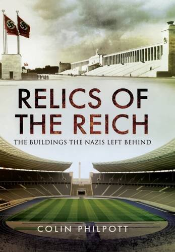 relics-of-the-reich-the-buildings-the-nazis-left-behind