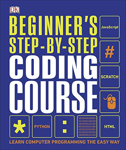 Beginner's Step-by-Step Coding Course (Dk)