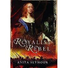 Royalist Rebel