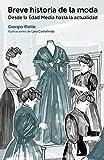 Image de Breve historia de la moda: Desde la Edad Media hasta la actualidad (GGmoda)