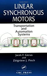 Linear Synchronous Motors: Transportation and Automation Systems