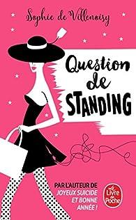Question de standing par Sophie de  Villenoisy