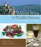 Image de Walnut Wine and Truffle Groves: Culinary Adventures in the Dordogne