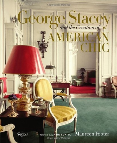 George Stacey and the Creation of American Chic by Maureen Footer (2014-04-01)