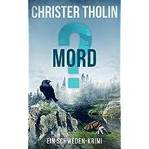 MORD?: Ein Schweden-Krimi (Die Stockholm Detektive 3)