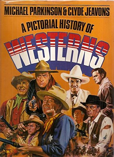 A pictorial history of westerns,