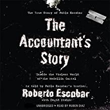 The Accountant's Story: Inside the Violent World of the Medellín Cartel