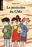 La justicière du CM2