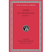 Metamorphoses: Bks.1-8, v. 3 (Loeb Classical Library)