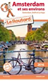 Guide du Routard Amsterdam et ses environs 2016