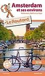 Guide du Routard Amsterdam et ses env...