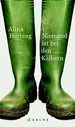 Buchseite und Rezensionen zu 'Niemand ist bei den Kälbern' von Alina Herbing