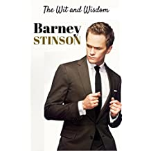 The Wit and Wisdom of Barney Stinson (English Edition)