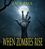 When Zombies Rise