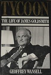 Tycoon: Life of James Goldsmith