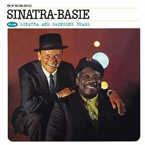 Sinatra-Basie + Sinatra & Swinging Brass + 5 bonus tracks