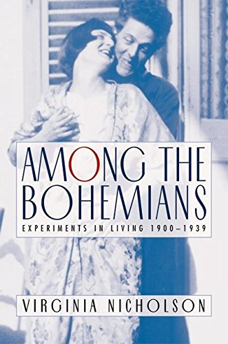 Among the Bohemians: Experiments in Living 1900-1939 por Virginia Nicholson