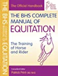 BHS Complete Manual of Equitation: Th...