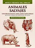 Arte Y Técnica Del Dibujo. Animales Salvajes (Arte Y Tecnica Dibujo)