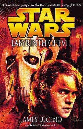 Star Wars: Labyrinth of Evil by James Luceno (2005-01-27) par James Luceno