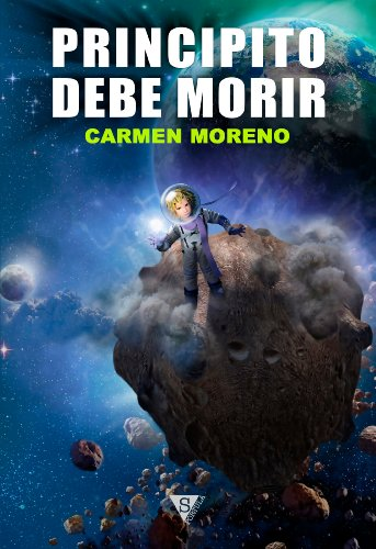 Principito debe morir por Carmen Moreno
